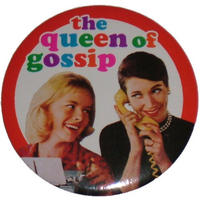 """The Queen Of Gossip"" Handbag/Button Mirror"