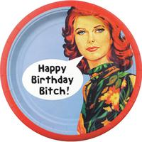 8 Happy Birthday Bitch Paper Plates