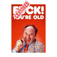F*ck! You're Old Greeting Card