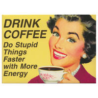 Drink Coffee Fridge Magnet