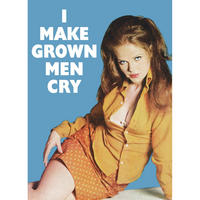 I Make Grown Men Cry Fridge Magnet