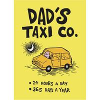 Truth about Mums & Dads (Dad's Taxi Co.) Fridge Magnet