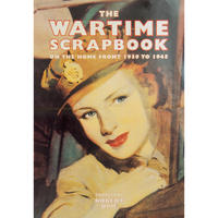 The Wartime Scrapbook (Hardback)
