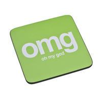 OMG Oh My God Text Speak Single Coaster