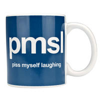 PMSL Pissing Myself Laughing Text Speak Mug
