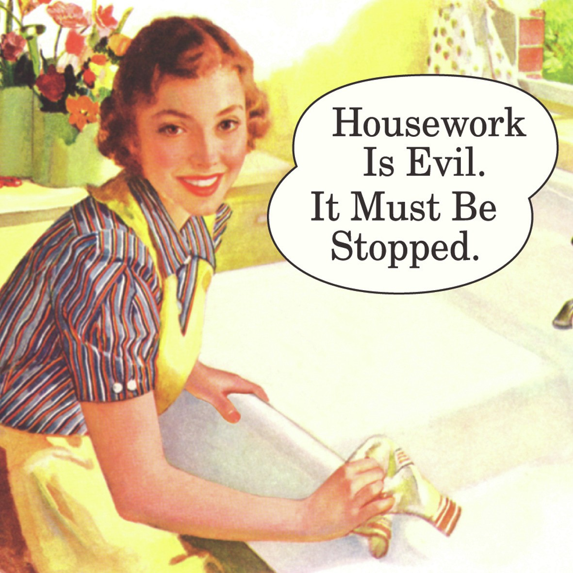 New housework is evil it must be stopped coaster retro fun for Classic full house quotes