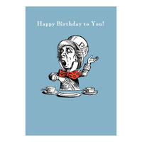 "Alice in Wonderland ""Happy Birthday To You!"" Mad Hatter Greeting Card"