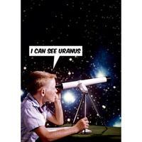 I Can See Uranus Greeting Card