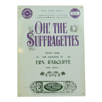Oh! The Suffragettes Music Sheet Large Steel Sign