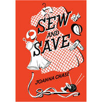 Sew & Save By Joanna Chase Postcard
