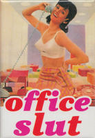 Office Slut Fridge Magnet