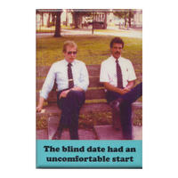 The Blind Date Had An Uncomfortable Start Fridge Magnet