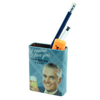 Of Course I Love You. Now Get Me A Beer Magnetic Pen Pot