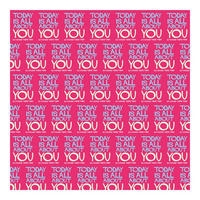 Today Is All About You - No Change There Then Gift Wrap x 3 Sheets