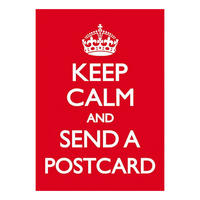Keep Calm And Send A Postcard