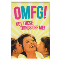 OMFG! Get These Things Off Me! Fridge Magnet