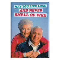 May You Live Long And Never Smell Of Wee Fridge Magnet