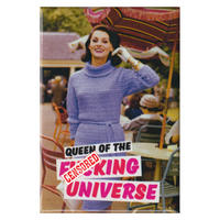 Queen Of The F*cking Universe Fridge Magnet
