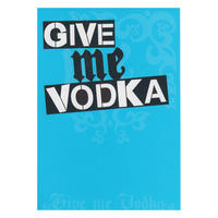 Give me vodka Greetings Card