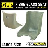 KK05030L OMP FIBREGLASS KART SEAT (LARGE)