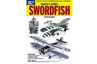 Adh3 Tamiya How To Build A Swordfish Publications Model Book