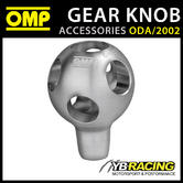 ODA/2002 OMP RACING LIGHTWEIGHT GEAR KNOB SILVER ANODIZED ALUMINIUM M8-M10 65mm