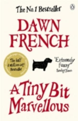 A-Tiny-Bit-Marvellous-by-Dawn-French-Book-Paperback-2011