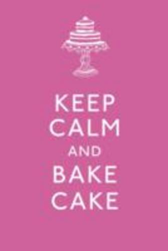 Keep-Calm-and-Bake-Cake