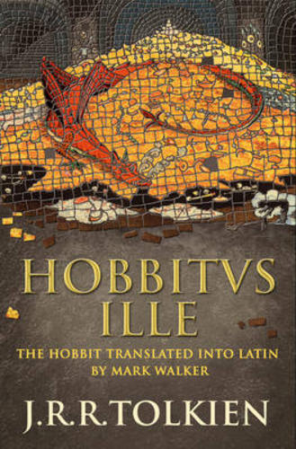 Hobbitus-Ille-The-Latin-Hobbit-by-J-R-R-Tolkien-Book-Hardback-NEW-2012