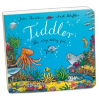 Tiddler by Julia Donaldson Board book 2010