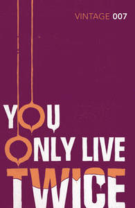 You Only Live Twice James Bond 007 by Ian Fleming Book Paperback 2012