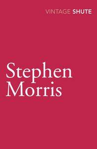 Stephen Morris by Nevil Shute Book Paperback 2009
