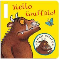 My First Gruffalo Hello Gruffalo! Buggy Book by Julia Donaldson Board book