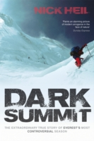 Dark Summit The Extraordinary True Story of Everest's Most Controversial