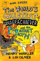 Hank Zipzer: The World's Greatest Underachiever and the Mutant Moth: v. 3 by...