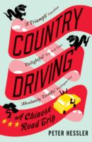 Country Driving A Chinese Road Trip by Peter Hessler Book Paperback 2011