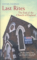 Last Rites The End of the Church of England by Michael Hampson Book Paperback