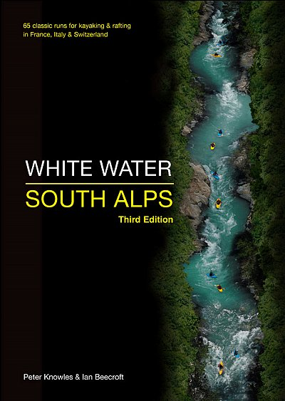 White Water South Alps by Peter Knowles Ian Beecroft Book 65 Classic Runs
