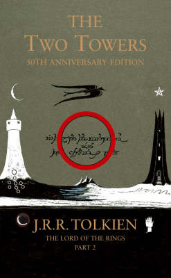The Lord of the Rings: The Two Towers by J. R. R. Tolkien Book Hardback 2005