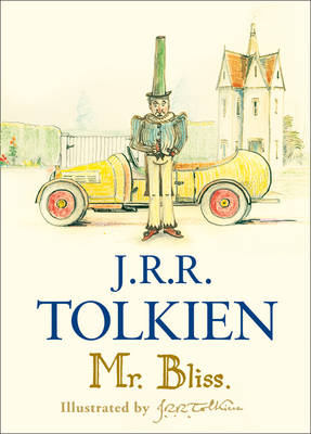 Mr Bliss by J. R. R. Tolkien Book Hardback NEW  2011