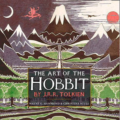 The Art of the Hobbit by J. R. R. Tolkien Book Hardback, 2011