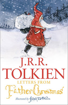 Letters from Father Christmas by J. R. R. Tolkien Book Hardback 2012