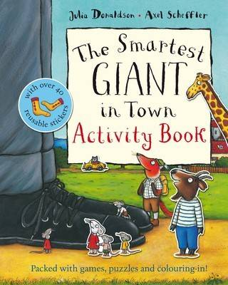 The Smartest Giant in Town Activity Book by Julia Donaldson Book Paperback 2009