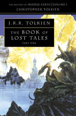 Book of Lost Tales Pt. 1 by Christopher Tolkien Book Paperback 1991