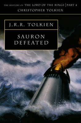 The Sauron Defeated the End of the Third Age by Christopher Tolkien