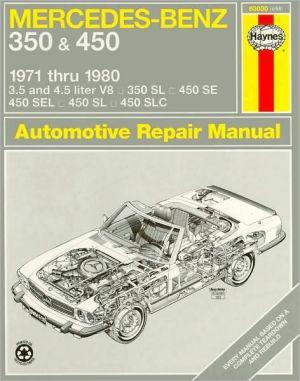 MercedesBenz 350 and 450 V8's 197180 Owner's Workshop Manual by J. H. Haynes
