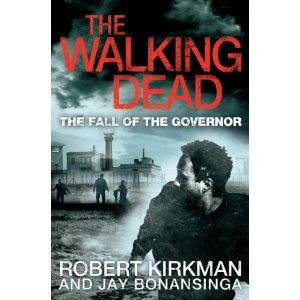 The Walking Dead The Fall of the Governor Paperback Book 9780330541381