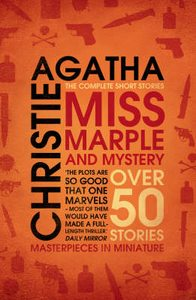 Miss Marple and Mystery: The Complete Short Stories by Agatha Christie...