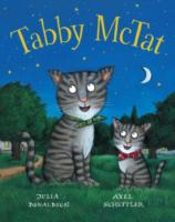 Tabby McTat by Julia Donaldson Board book 2012