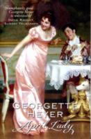 April Lady by Georgette Heyer Book Paperback 2005